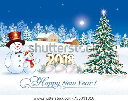 postcard happy new year of 2018 with a snowman and a christmas tree in the background