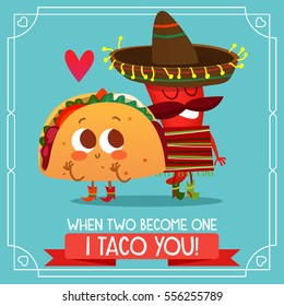 Postcard Valentine's Day. Illustration with funny characters. Love and hearts.Mexican traditional food. Red and hot! chili pepper and tacos with a funny face.