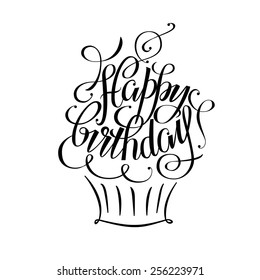 Postcards birthday, happy birthday hand lettering, happy birthday, handmade calligraphy, vector cake, Happy Birthday calligraphy, Greeting card Happy Birthday handmade, inscription on his birthday