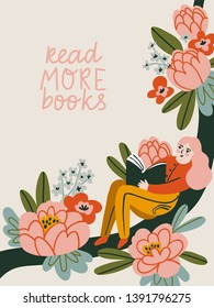 Poster about love to reading. Vector cute illustration with young woman reading a book. Lettering - Read more books.