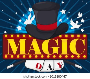 Poster announcing Magic Day with a magician hat, rabbit and dove tricks, stars, magic wands, cards and a luminous board promoting a lot of fun in this commemorative show.
