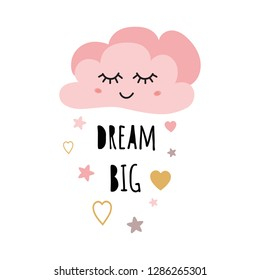 Poster for baby room with text Dream big for girl decorated cute hand drawn light pink cartoon cloud stars heart Positive phrase for baby shower design cards banner cloth Childish vector illustration.
