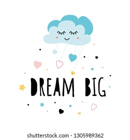 Poster for baby room with text Dream big decorated cute hand drawn light blue cartoon sleeping cloud star heart Inspirational phrase baby shower design card banner cloth Childish vector illustration.