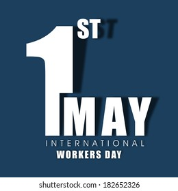 Poster, banner or flyer design with stylish text 1st May on blue background, concept for labours day.