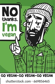 poster Bearded hipster pretentiously says No thanks I'm vegan