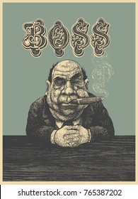Poster Boss With Cigar. Engraving Linocut Style. Vector Illustration.