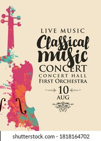 Poster of a classical music concert. Vector banner, flyer, invitation, ticket or advertising banner with abstract violin in the form of bright spots of paint