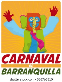 Poster with colorful marimonda (traditional Colombian character) celebrating with the arms in high the Barranquilla's Carnival (written in Spanish).