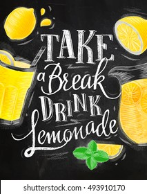 Poster with elements glass, lemon, jug, mint lettering take a break drink lemonade drawing with chalk on chalkboard background