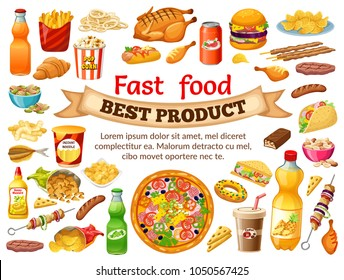 Poster fast food. Salted nuts, squid  rings, pop corn, cornflakes, corn  sticks, dried  fish, instant noodle, carbonated  drinks, chocolate bars, french fries. Isolated vector illustration.