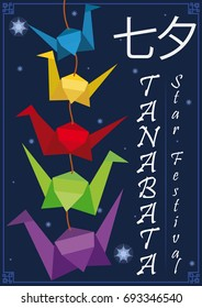 Poster in flat style with traditional origami decoration crafted with colorful paper cranes in a starry night of Tanabata (written in Japanese) or Star Festival.