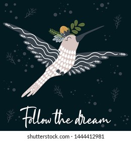 poster follow the dream with bird and flowers - vector illustration, eps