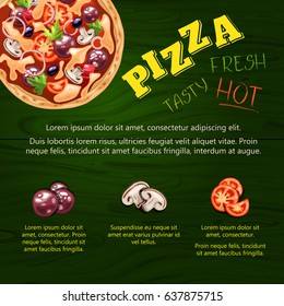 Poster with fresh, hot, tasty pizza. Menu with pizza ingredients. Pizza, tomatoes, mushrooms, sausage on the green wood background