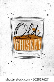 Poster glass lettering old whiskey drawing with chalk on dirty paper background