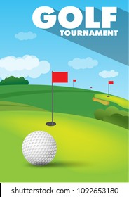Poster of golf tournament with ball and green golf field background. Vector sport flyer design template.