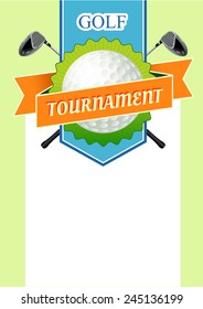 Poster golf tournament with a field for the text. Illustration with sticks and Ball Golf Course.