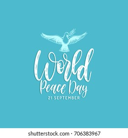 Poster with hand lettering of World Peace Day. Vector hand drawn illustration of dove with a palm branch on blue background. Holiday card with calligraphy.