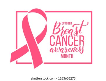 Poster with handdrawn lettering and pink ribbon. Symbol of breast cancer awareness month in october. Vector illustration.