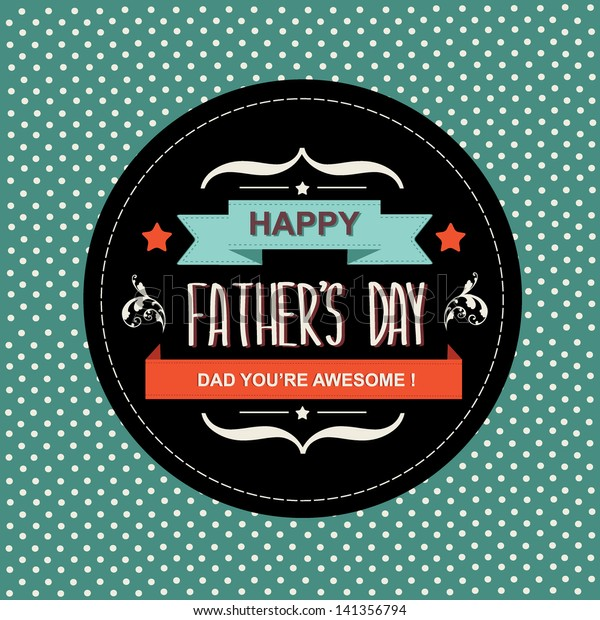 Poster Happy father's day.Typography.Vector illustration.