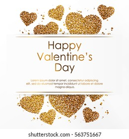 Poster with hearts from gold confetti, sparkles, golden glitter frame and lettering Happy Valentines Day on white background. Vector illustration.