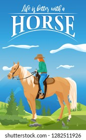 Poster with horse and cowgirl in a beautiful landscape with the text life is better with a horse. Poster in Portrait format.