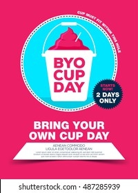 Poster with ice cream in bucket, byo cup day.