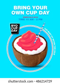 Poster with ice cream in coconut, byo cup day.
