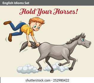 A poster with an idiom showing a boy holding the horse