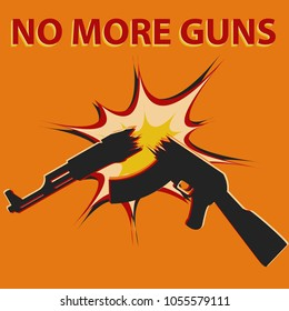 Poster with inscription No more guns. March for our lives sign. Broken gun icon. Gun violence prevention poster