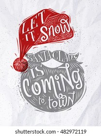 Poster lettering let it snow Santa Claus is coming to town drawing on crumpled paper background