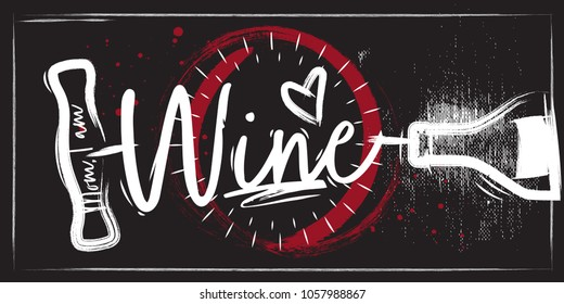 A poster with lettering on a bottle of wine and a corkscrew. Black chalk background