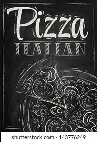 Poster lettering pizza italian, with a slice in vintage style drawing with chalk on chalkboard background.