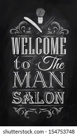Poster lettering welcome to the man salon in retro style drawing with chalk on chalkboard background.