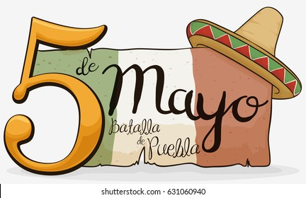 Poster with number five, Mexican colors in aged scroll and straw hat to celebrate Cinco de Mayo: Battle of Puebla (written in Spanish) commemoration.