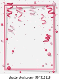 Poster with paper frame, colored dust, confetti, balls and serpentine, ribbon and empty space for text. Vector illustration for Holidays on white background. Elements for banner, holiday, party.