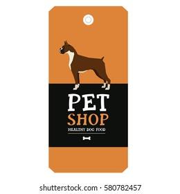 Poster Pet Shop Design label Vector Illustration Boxer