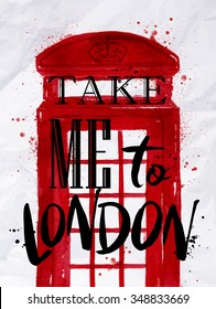 Poster phone booth red color with an inscription take me to London drawing on crumpled paper