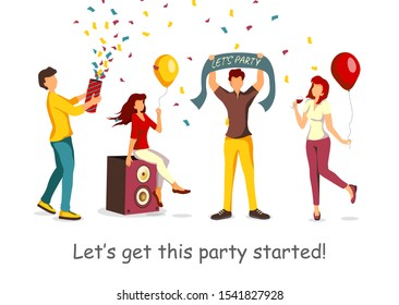 Poster with quote about party for New Year, Christmas, Birthday party, holiday, festival. Cheerful people celebrating a holiday. Vector illustration for poster, banner, flyer, card, placard.
