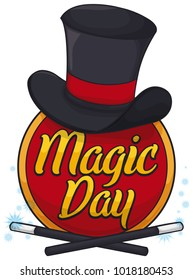 Poster with a red round button with magician's gear: top hat and magic wands to commemorate Magic Day.