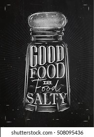 Poster salt cellar lettering good food drawing in retro style on chalkboard background.