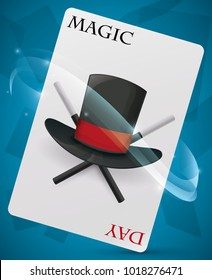 Poster with special card with a top hat design and wands promoting Magic Day and the skills of a magician.