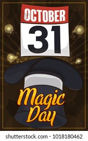 Poster for spectacular magic show at night with a top hat, floating calendar and fireworks display, commemorating the date for Magic Day in October 31.