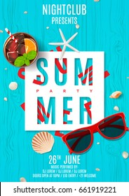 Poster for summer party. Top view on seashells, sunglasses and fresh cocktail on wooden texture. Vector illustration. Invitation to nightclub.