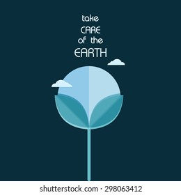 Poster. Take care of the Earth.
