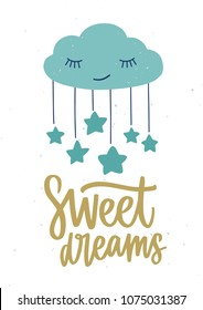Poster template for children's room with cute sleeping cartoon cloud with closed eyes, hanging stars and Sweet Dreams inscription handwritten with cursive calligraphic font. Vector illustration