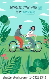 Poster template with cute couple riding tandem bike at park and romantic phrase. Young boy and girl in love or pair of lovers on bicycle. Flat cartoon vector illustration for St. Valentine's Day.