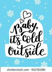 Baby its Cold Outside Images, Stock Photos & Vectors ...
