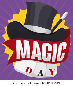 Poster with a top hat, magic wand, cards and a ribbon with greeting message to celebrate Magic Day.