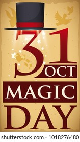 Poster with top hat performing a magic apparition of the date, rabbit, doves and cards silhouettes and a greeting message for Magic Day celebration in October 31.