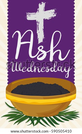 Poster traditional ash wednesday elements bowl stock vector royalty poster with traditional ash wednesday elements bowl filled with blessed ashes palm leaves and m4hsunfo